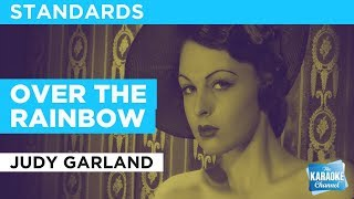 "Over The Rainbow in the Style of ""Judy Garland"" with lyrics (no lead vocal)"