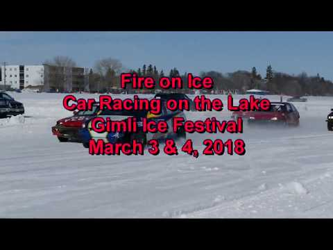 Fire On Ice Racing - Gimli Ice Festival - March 3 & 4, 2018