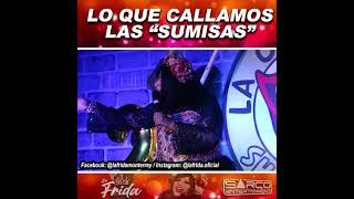 Lo que callamos las sumisas | Sarco Entertainment