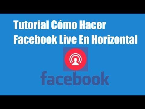 Tutorial Grabar Facebook Live en Horizontal