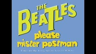 """PLEASE MR. POSTMAN"" BEATLES CARTOON"""