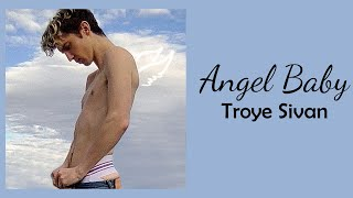 Troye Sivan - Angel Baby // 1 hour // 60 minute sounds