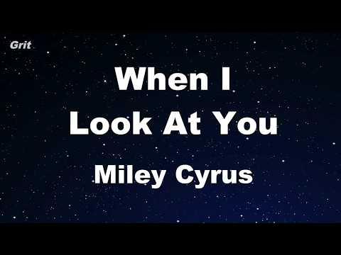 When I Look At You - Miley Cyrus Karaoke 【No Guide Melody】 Instrumental