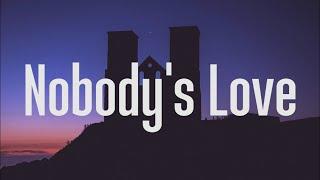 Maroon 5 - Nobodys Love (Lyrics)