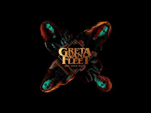 Greta Van Fleet - The Cold Wind (Audio) - Greta Van Fleet