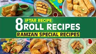 8 Rolls Recipes | Iftar Recipes | Ramzan Special Recipes | SooperChef
