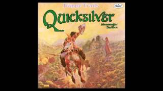 Quicksilver Messenger Service - Happy Trails - 1969 Full Album