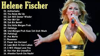 Helene fischer Die besten Songs 2018 -  Helene Fischer 2018 Greatst Hits