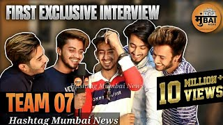 Team 07 Interview On Hashtag Mumbai News | Hasnain