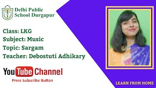 LKG   Teacher - Debostuti Adhikary   Music   Sargam   DPS Durgapur