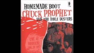 You Been Gone-Chuck Prophet