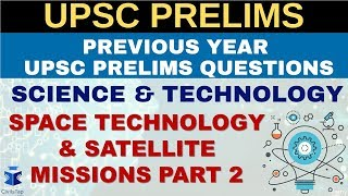 IAS Previous Year Science & Tech Questions | Lecture 2| Space Technology & Satellite Missions_Part-2