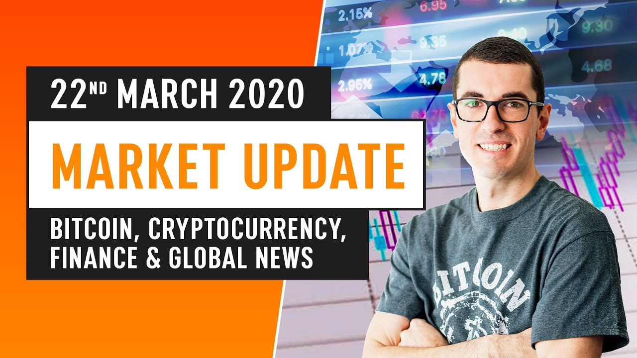 Bitcoin, Cryptocurrency, Financing & Global News - March 22nd 2020 thumbnail