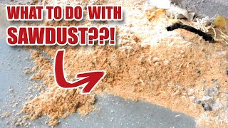 10 Ideas Of What To Do With Some Sawdust [17]