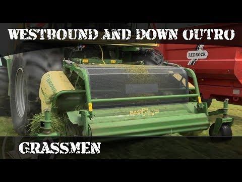 GRASSMEN - WESTBOUND & DOWN Outro