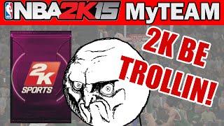 NBA - NBA 2K15 MyTeam Pack Opening - 2K BE TROLLIN! | NBA 2K15 MyTeam PS4 Gameplay