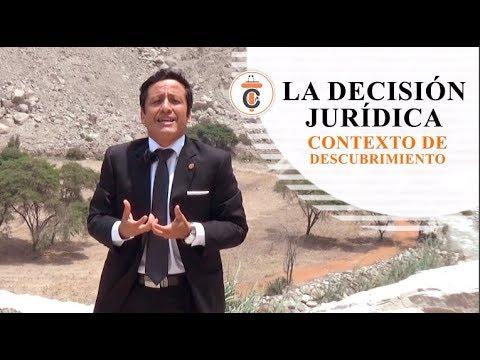LA DECISIÓN JURÍDICA - Tribuna Constitucional 124 - Guido Aguila Grados