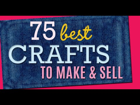 , title : '75 Crafts to Make and Sell - Cool Craft Ideas and DIY Projects to Make For Extra Cash