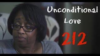 "Unconditional Love -- Episode 212 ""Season Finale"""