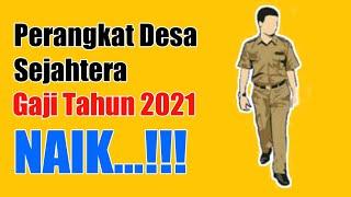 SILTAP PERANGKAT DESA TAHUN 2021 NAIK    PENGHASILAN TETAP/GAJI