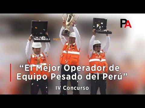 """IV Concurso - """"El Mejor Operador de Equipo Pesado del Perú"""""""