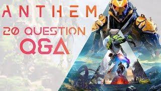 Anthem   20 Question Q&A