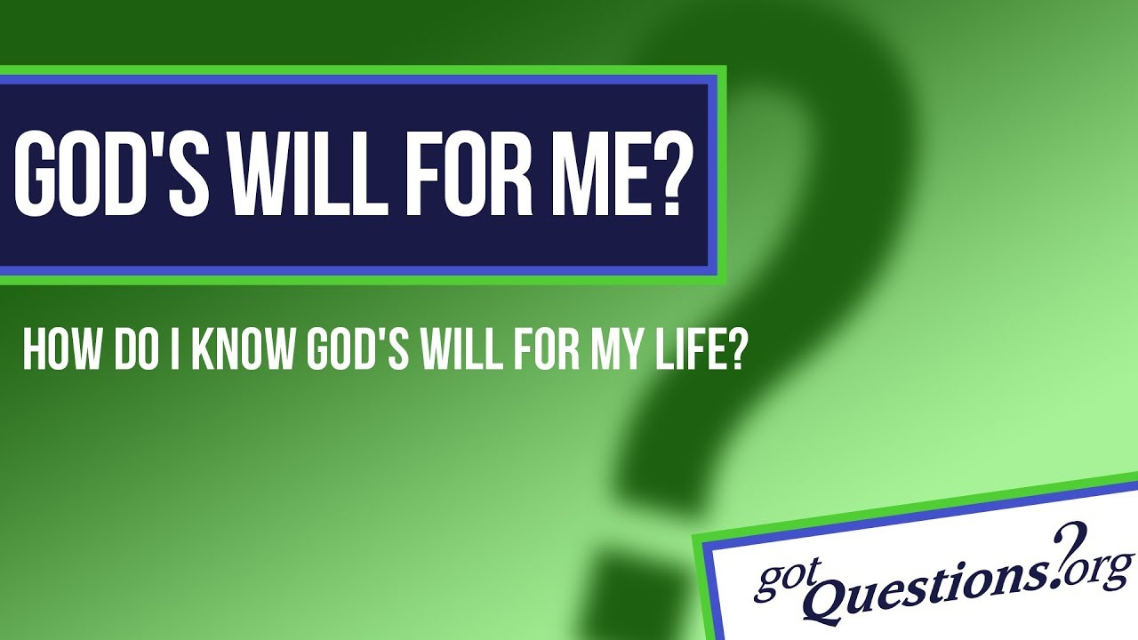 How do you know God's will?