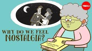 Why do we feel nostalgia? - Clay Routledge - Video Youtube