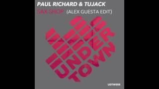 Paul Richard & Tujack - Sax Shop (Alex Guesta Edit)