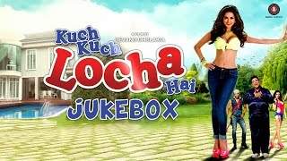Audio Jukebox - Kuch Kuch Locha Hai