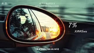 [Vietsub+Pinyin] 7% - XMASwu