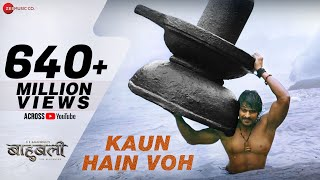 Kaun Hain Voh - Full Video | Baahubali - The Beginning | Kailash K | Prabhas | MM Kreem , Manoj M - Download this Video in MP3, M4A, WEBM, MP4, 3GP