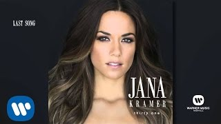Jana Kramer - Last Song (Official Audio)