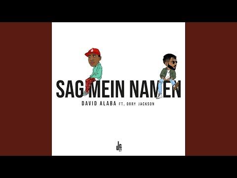 David Alaba feat. Orry Jackson - Sag mein Namen Audio