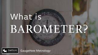 What is Barometer? | GaugeHow Metrology