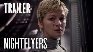 "VIDEO: NIGHTFLYERS – ""The Mission"" Trailer"