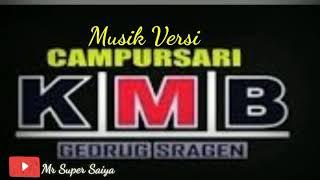 KMB Gedrug Terbaru 2018 - KARNA SU SAYANG - Versi Musik KMB GEDRUG - KARAOKE