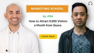 How to Attract 9,000 Visitors a Month from Quora   Ep. #194