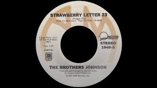 [1977] The Brothers Johnson • Strawberry Letter 23