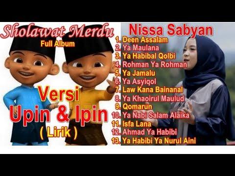 Full Album Sholawat Merdu Versi Upin Ipin | Nissa Sabyan Full Album Deen Assalam | Ya Maulana Nissa