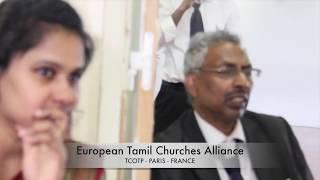 EUROPEAN TAMIL CHURCHES ALLIANCE - AUGUSTINE JEBAKUMAR - PARIS - FRANCE TCOTP CHRISTIAN