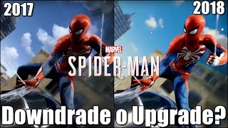 Spider-Man tiene Downgrade o Upgrade ? | Comparativa E3 2017 vs Tráiler launch 2018