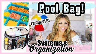 What's In My Pool Bag! Systems And Organization For Family of 6!