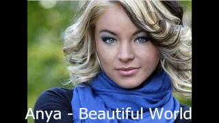 Anya - Beautiful World - New Single 2010