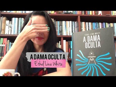 A dama oculta, de Ethel Lina White