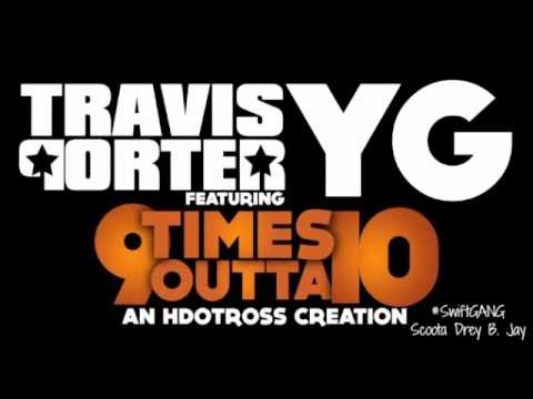 Travis Porter - 9 Times Outta 10 Freestyle ... #SwiftGANG [ReProd. By @iDBeatz)