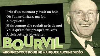Bourvil - A bicyclette - Paroles (Lyrics)