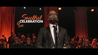 'Soulful Celebration' with Kirk Smith