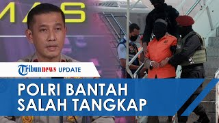 Disebut Salah Tangkap Terduga Teroris di Pekanbaru, Densus 88 Bantah: Dipastikan Didasari Bukti Kuat