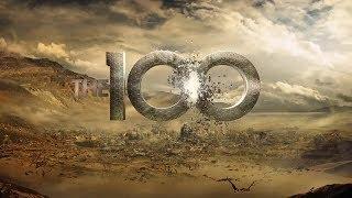 The 100- Opening Saison 5
